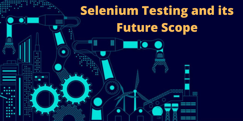 selenium testing and its feature scope